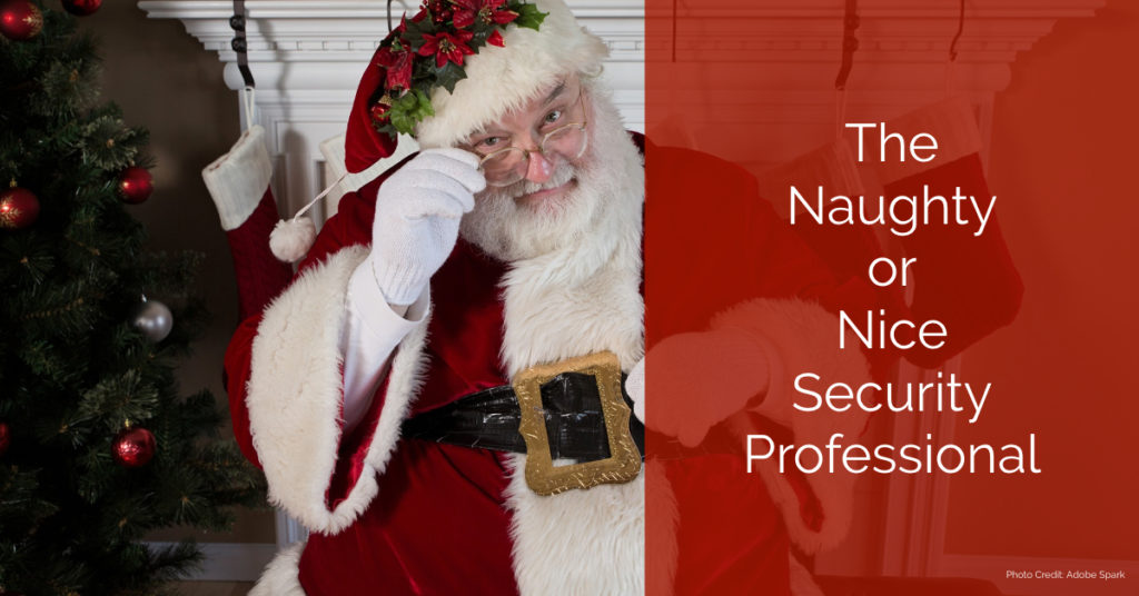The Naughty or Nice Security Professional